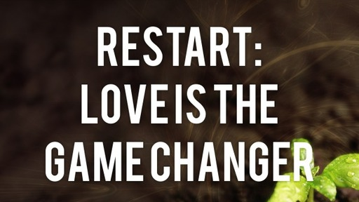 Love is the Game Changer