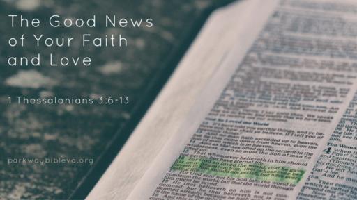 The Good News of Your Faith and Love