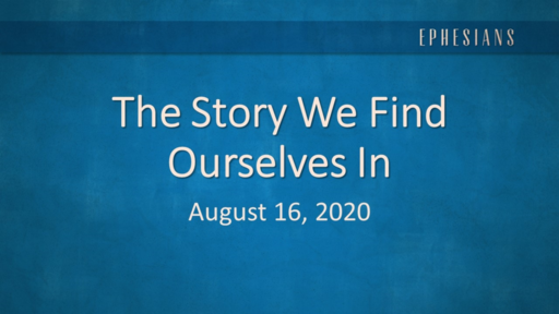 The Story We Find Ourselves In