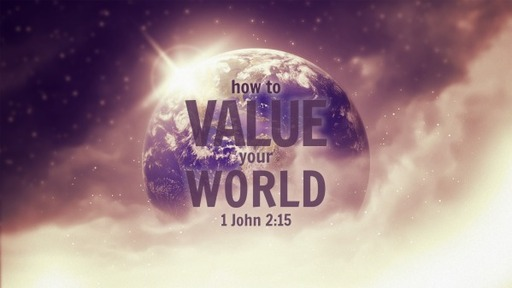 How to value your world