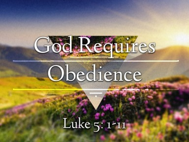 God Requires Obedience