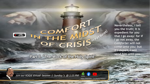 COMFORT IN THE MIDST OF CRISIS