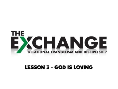 The Exchange - Relational Evangelism &  Discipleship