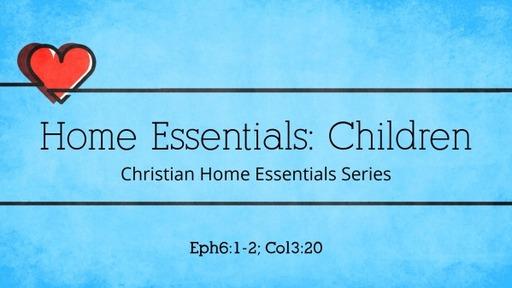 Home Essentials: Children