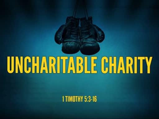 Uncharitable Charity