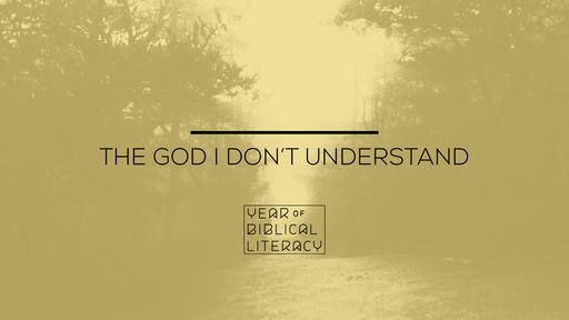 The God I Don't Understand — Understanding Judgement
