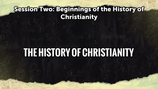History of Christianity (Beginnings)