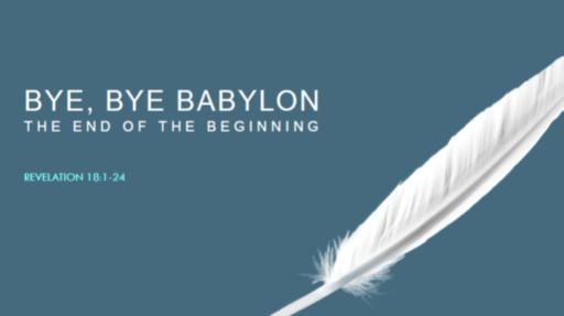 Bye, Bye, Babylon