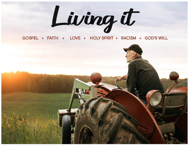 Living It: Week 6 - God's Will