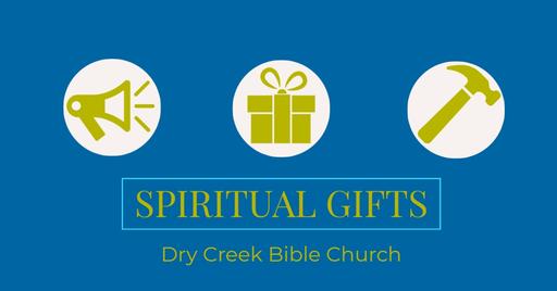 Wednesday Night - Spiritual Gifts