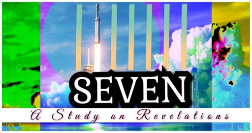"""""""SEVEN Pt3-Reformed, not Conformed"""""""