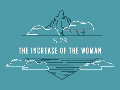 S 23 The Increase of the Woman
