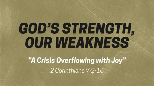 A Crisis Overflowing with Joy