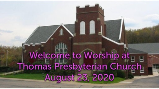 TPC Sunday Worship Service August 23, 2020