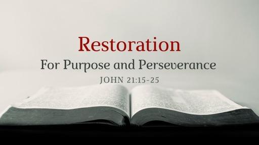 August 23, 2020 - Restoration
