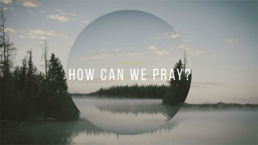 how can we pray