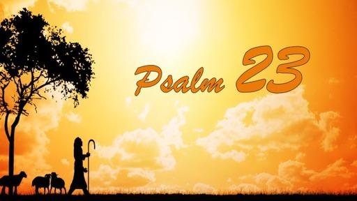 Psalm 23 Part 1