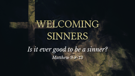 Welcoming Sinners