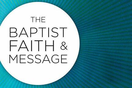 The Baptist Faith and Message