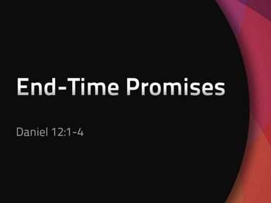 End-Time Promises