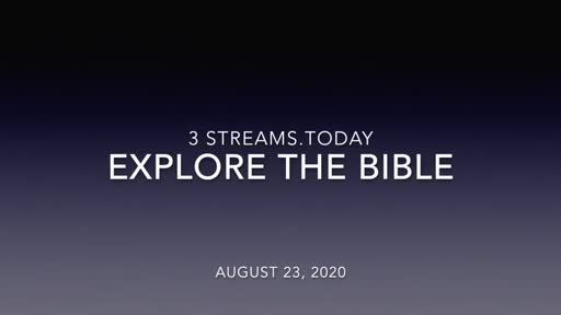 Explore the Bible 08/23/20