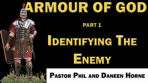 04/15/2020 - Wednesday Bible Study - Indentifying the Enemy - Part 1