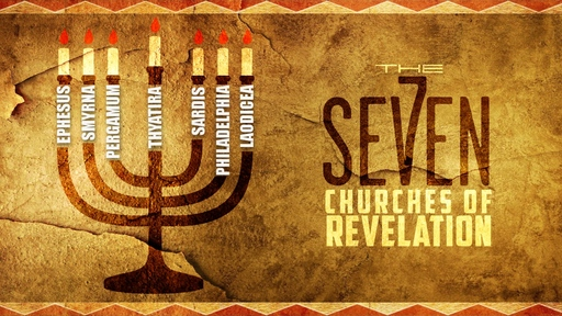 The Letters to the 7 Churches in Revelation