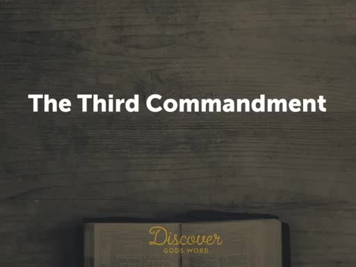 The Third Commandment