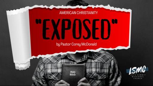 """American Christianity """"Exposed"""" Pt. 1"""