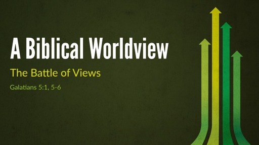 A Biblical Worldview