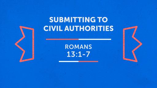 Submitting to Civil Authorities