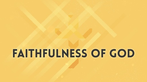 Faithfulness of God