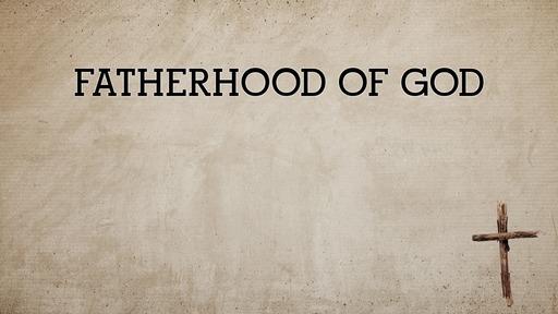 Fatherhood of God