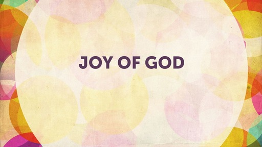 Joy of God
