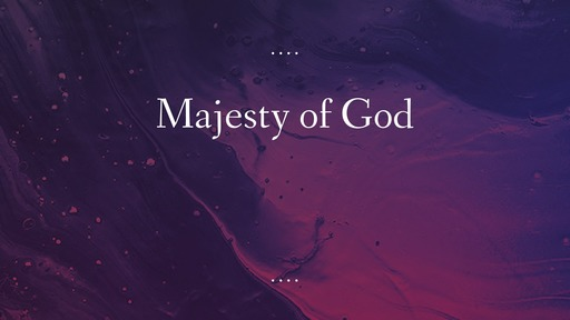 Majesty of God