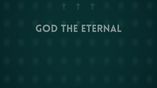 God the eternal