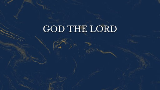 God the Lord