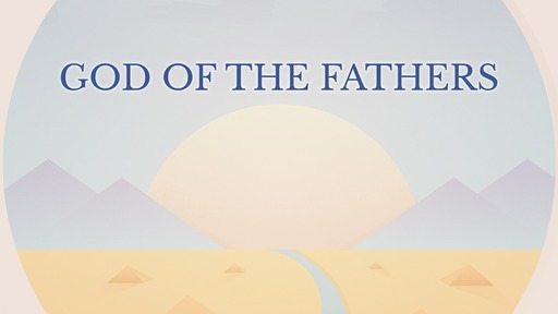God of the fathers