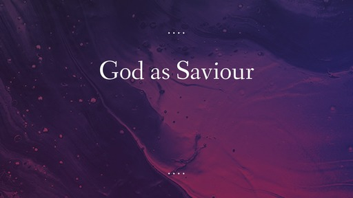 God as Saviour