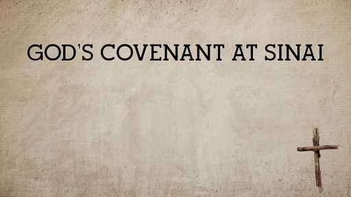 God's covenant at Sinai