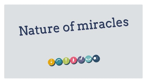 Nature of miracles