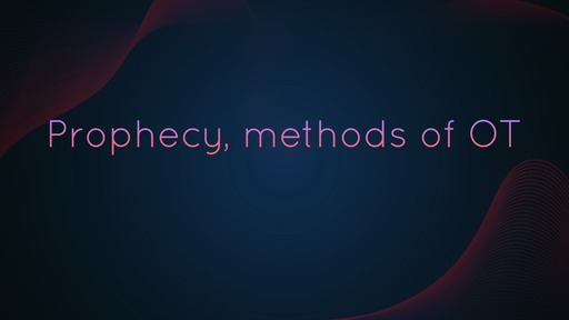 Prophecy, methods of OT