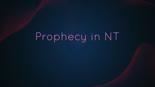 Prophecy in NT