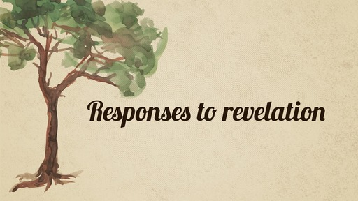 Responses to revelation
