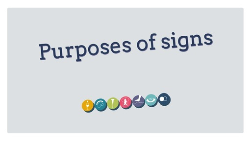 Purposes of signs