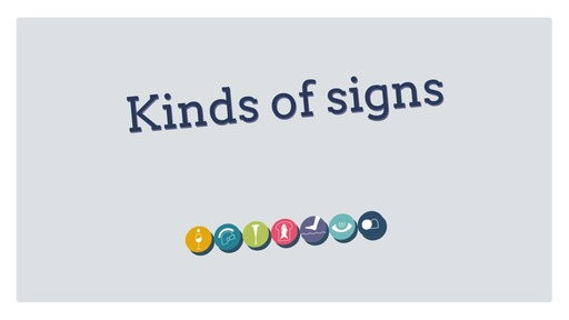 Kinds of signs