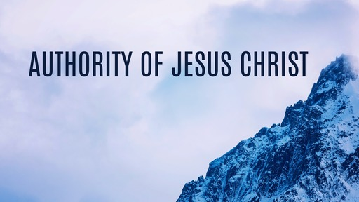Authority of Jesus Christ