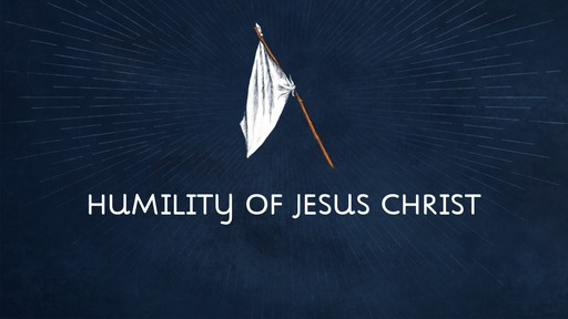 Humility of Jesus Christ