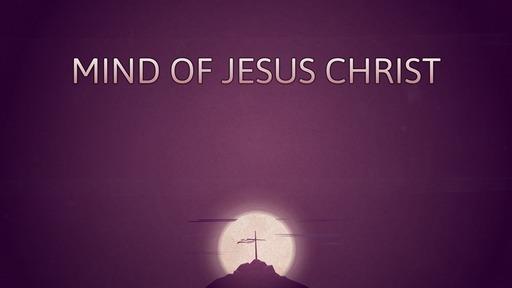 Mind of Jesus Christ