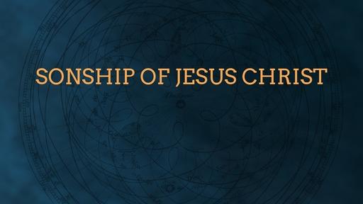 Sonship of Jesus Christ